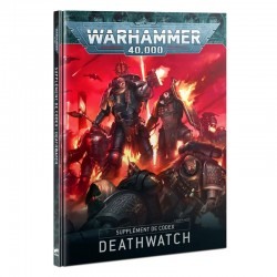 Codex Supplément - Deathwatch