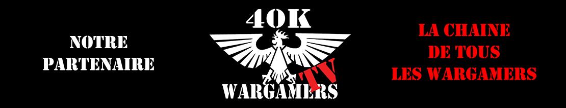 Partenariat avec la chaîne Youtube 40k WARGAMERS Tv